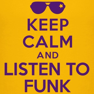 Keep calm and listen to Funk Tee shirts - T-shirt Premium Enfant
