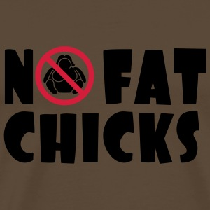 No Fat Chicks T-shirts - Herre premium T-shirt