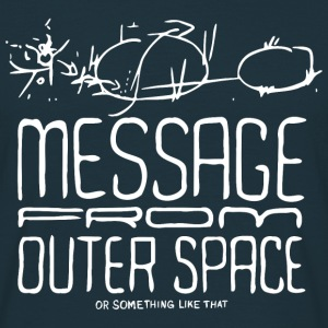 Message From Outer Space (white) - Männer T-Shirt