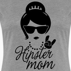 Like a i love hipster mother mom mother's day T-Shirts