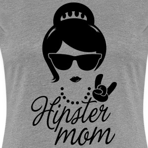 Like a i love hipster mother mom mother's day T-Shirts - Women's Premium T-Shirt