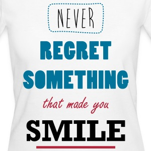 Never Regret A Smile T-shirts - Vrouwen Bio-T-shirt