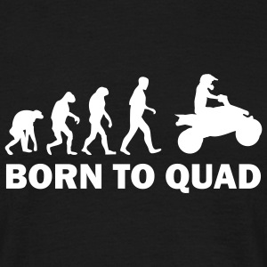 born to quad T-Shirts - Männer T-Shirt