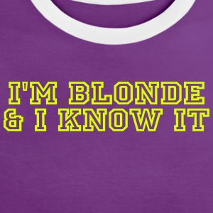 i'm blonde and i know it Tee shirts - T-shirt contraste Femme