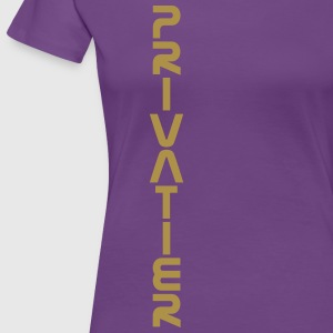 PRIVATIER - vertikal - Frauen Premium T-Shirt