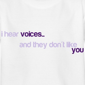 I hear voices, and they don't like you Tee shirts - T-shirt Enfant