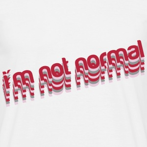 I'm not normal T-shirts - Herre-T-shirt