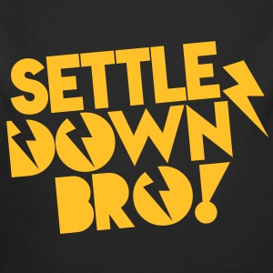 SETTLE DOWN BRO! with lightning bolt Hoodies - Longlseeve Baby Bodysuit