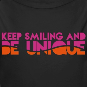 KEEP SMILING and be UNIQUE original awesome design Hoodies - Longlseeve Baby Bodysuit