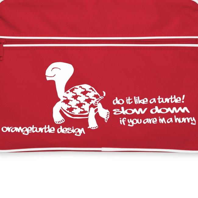Mach es wie eine Schildkröte - Tasche