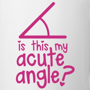 MATHS GEEK GIRLY nerd is this my ACUTE ANGLE? Bottles & Mugs - Mug
