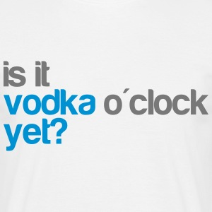 Vodka o'clock T-skjorter - T-skjorte for menn