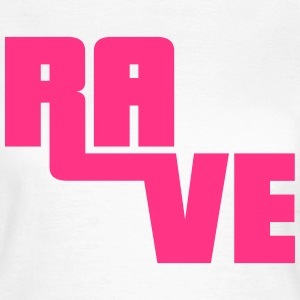 Rave T-Shirts - Women's T-Shirt
