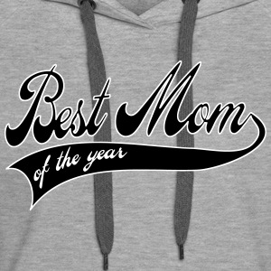 best mom of the year  - cadeau fete des meres Sweat-shirts - Sweat-shirt à capuche Premium pour femmes