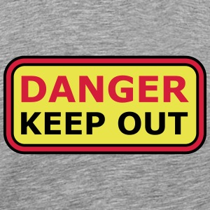 Danger Keep Out Sign T-shirts - Herre premium T-shirt