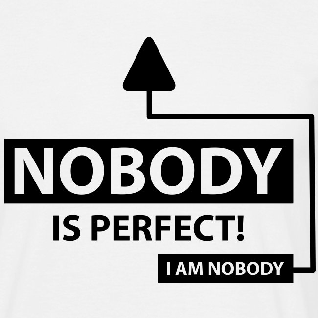 Nobody Is Perfect T-Shirt / White