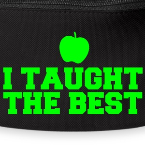 I TAUGHT THE BEST! with green apple Bags & backpacks - Bum bag