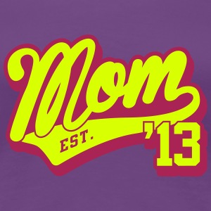 mom est. 2013 T-Shirts - Frauen Premium T-Shirt