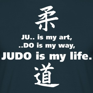 T-S Homme Judo is my life - T-shirt Homme