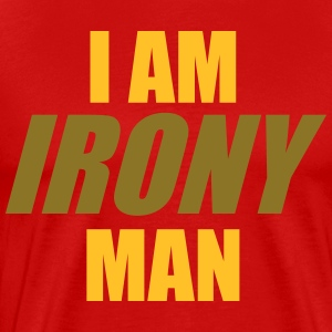 I am IRONY man T-Shirts - Men's Premium T-Shirt