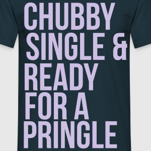 Chubby, single & ready for a pringle T-shirts - Mannen T-shirt