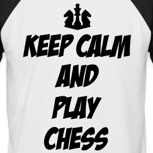 Keep Calm and Play Chess T-Shirts - Men's Baseball T-Shirt