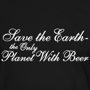 Save the Earth -the Only Planet With Beer T-Shirts - Men's Ringer Shirt