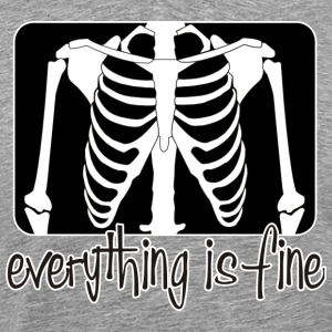 everything is fine - BONES - Männer Premium T-Shirt