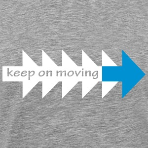 Keep on moving (his) - Men's Premium T-Shirt