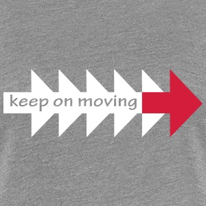 Keep on moving (hers) - Women's Premium T-Shirt