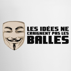 Anonymous Ideas are bullet proof - Mug