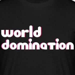 world domination Tee shirts - T-shirt Homme