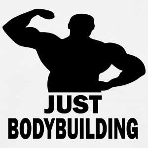 bodybuilder just bodybuilding T-Shirts - Männer T-Shirt