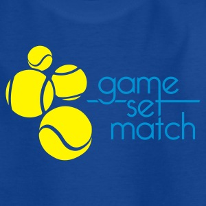 TENNIS: GAME SET MATCH - Teenager T-shirt