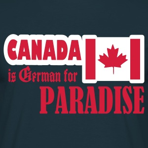 Navy canada is german for paradise T-Shirts - Männer T-Shirt