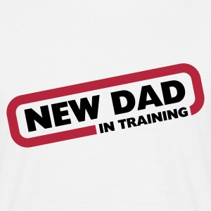 New Dad in Training T-Shirts - Men's T-Shirt
