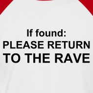 Design ~ Return me to the rave. (Glow in the dark)