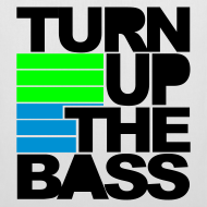 Diseño ~ Turn up the bass (blanca)
