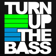 Diseño ~ Turn up the bass (negra)