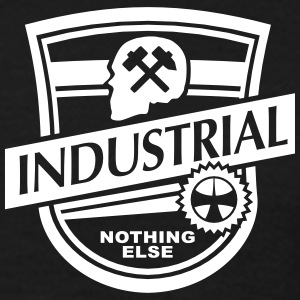 Industrial - Nothing Else. Design by NETZ T-Shirts - Men's T-Shirt