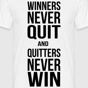 Winners never quit T-skjorter - T-skjorte for menn