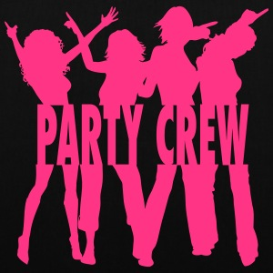 Party Crew / Drinking Team / Party on! 1c Bags & backpacks - Tote Bag