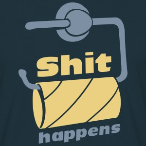 Shit happens - empty toilet paper roll  T-Shirts - Men's T-Shirt
