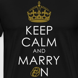 KEEP CALM AND MARRY ON - RING + KRONE T-Shirts - Männer Premium T-Shirt