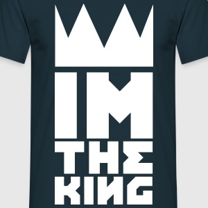 IM THE KING T-Shirts - Männer T-Shirt