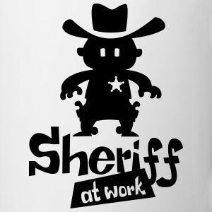 Sheriff at work - Tasse