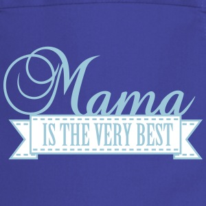 Mama is very best (2c)  Aprons - Cooking Apron