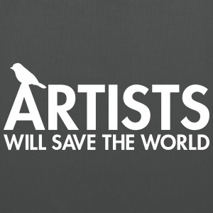 Artists will save the world Sacs - Tote Bag