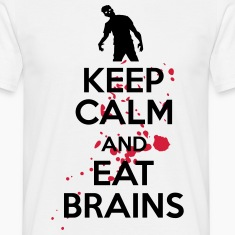 Keep calm and eat brains T-skjorter