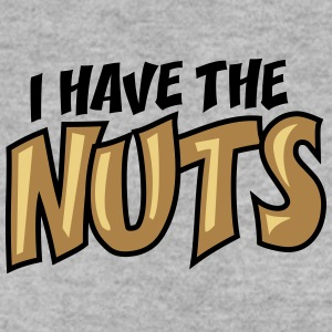 I Have The Nuts Design Sweatshirts - Herre sweater